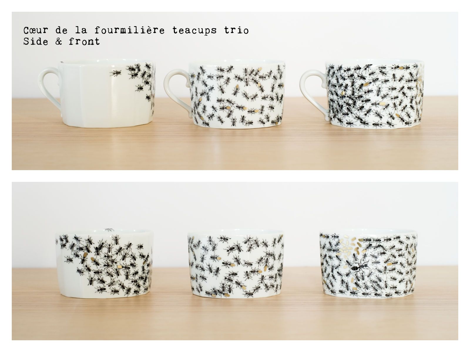 "Side & front of the ""Cœur de la fourmilière"" teacups trio from ""Fourmis"", a collection of painted porcelains by messalyn."