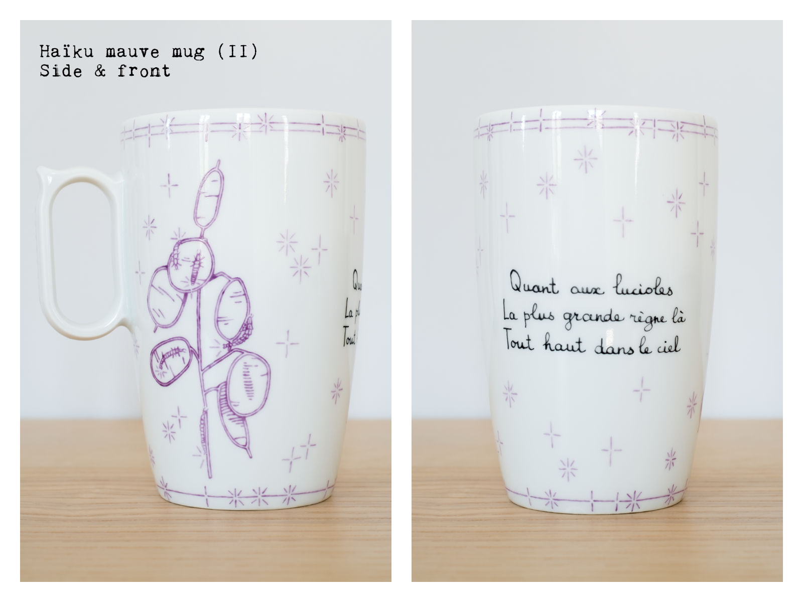"Side & front of the ""Haïku"" mauve mug (II) from ""Lune"", a collection of painted porcelains by messalyn with haïkus by Anne-Rebecca Willing. Lettering by Le Hibou Philosophe."