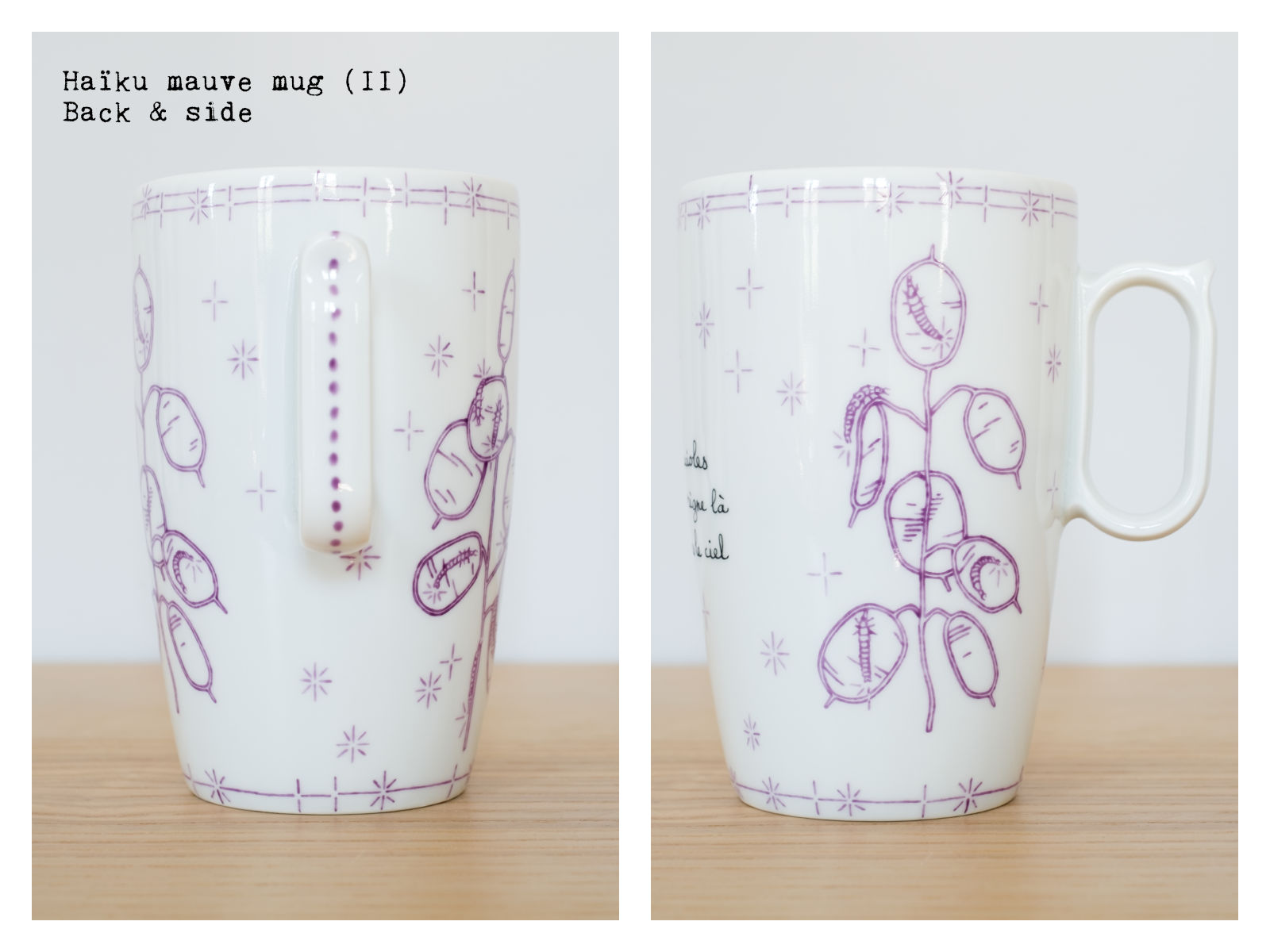 "Back & side of the ""Haïku"" mauve mug (II) from ""Lune"", a collection of painted porcelains by messalyn with haïkus by Anne-Rebecca Willing. Lettering by Le Hibou Philosophe."